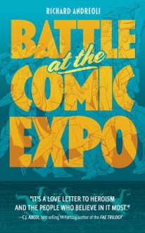 Battle at the Comic Expo - Richard Andreoli