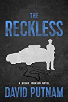 The Reckless - David Putnam