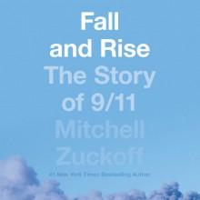 Fall and Rise - Mitchell Zuckoff