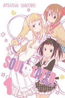 Soul Eater vo.1 - Atsushi Ohkubo