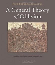 A General Theory of Oblivion - José Eduardo Agualusa, Daniel Hahn