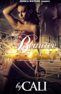 Beautee and the Beast - Cali