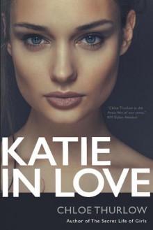 Katie in Love - Chloe Thurlow