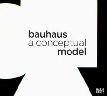 Bauhaus - Michael Siebenbrodt, Jeff Wall, Klaus Weber