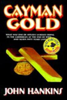 Cayman Gold - John Hankins