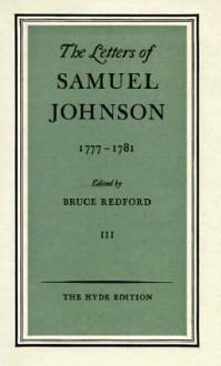 The Letters Of Samuel Johnson - Samuel Johnson, Bruce Redford