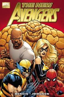 The New Avengers, Volume 1 - Brian Michael Bendis, Stuart Immonen
