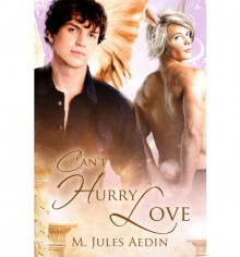 Can't Hurry Love - M. Jules Aedin