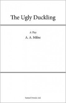 The Ugly Duckling - A.A. Milne