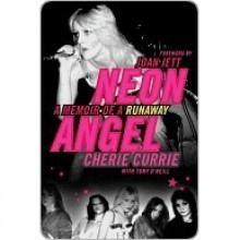 Neon Angel - Cherie Currie, Tony O'Neill