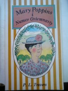 Mary Poppins i numer osiemnasty - Krystyna Tarnowska, Pamela Lyndon Travers, Andrzej Konarek