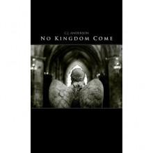 No Kingdom Come - C.J. Anderson