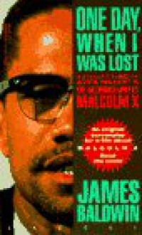 One Day When I Was Lost - James Baldwin
