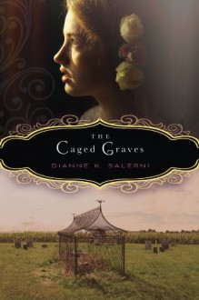 The Caged Graves - Dianne K. Salerni