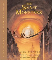 The Sea of Monsters - Rick Riordan, Jesse Bernstein