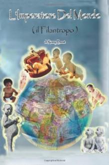 """"""" L'Imperatore Del Mondo ( il Filantropo ) """" (Italian Edition) - Romy Beat"""