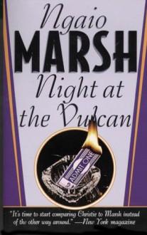 Night at the Vulcan (Inspector Roderick Alleyn Mysteries) - Ngaio Marsh