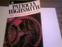 The Talented Mr. Ripley (Ripley #1) - Patricia Highsmith