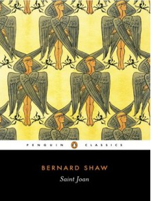 Saint Joan - George Bernard Shaw, Dan H. Laurence, Imogen Stubbs