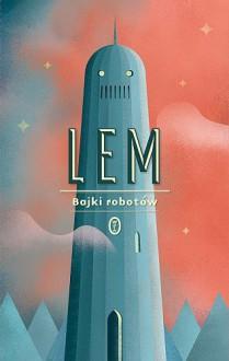 Bajki robotów - Stanisław Lem