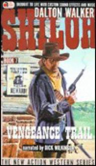 Vengeance Trail - Dalton Walker