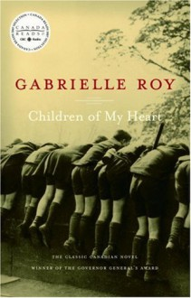 Children of My Heart - Gabrielle Roy