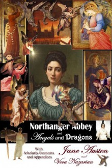 Northanger Abbey and Angels and Dragons - Vera Nazarian, Jane Austen