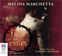 Froi of the Exiles - Grant Cartwright,Melina Marchetta