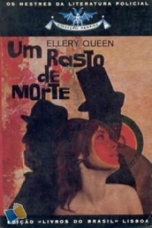Um Rasto de Morte - Ellery Queen, Fernanda Pinto Rodrigues