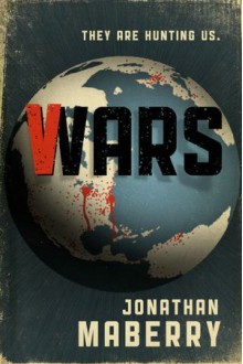 V-Wars - Jonathan Maberry, John Everson, Keith R.A. DeCandido, Scott Nicholson, Nancy Holder, Yvonne Navarro, James A. Moore, Gregory Frost