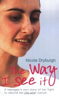 The Way I See It - Nicole Dryburgh