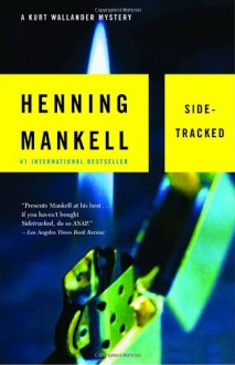 Sidetracked - Henning Mankell,Steven T. Murray