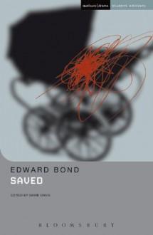 Saved (Student Editions) - Edward Bond, David Davis