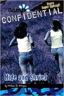 Hide and Shriek: Super Special - Melissa J. Morgan