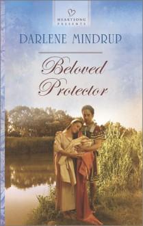 Beloved Protector - Darlene Mindrup