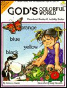 God's Colorful World : Preschool Poster & Activity Series - Rebecca Daniel