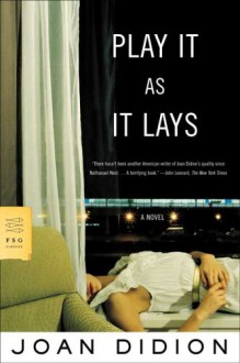 Play It as It Lays - Joan Didion,David Thomson
