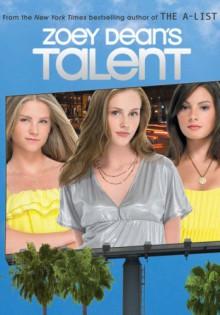 Talent (Talent Novels) - Zoey Dean