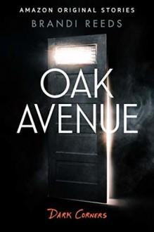 Oak Avenue - Brandi Reeds