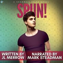 SPUN! - J.L. Merrow,Mark Steadman