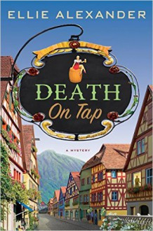 Death on Tap - Ellie Alexander