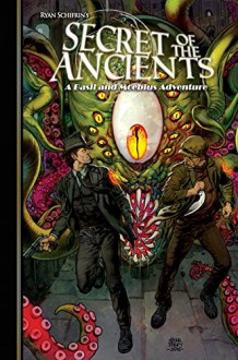 The Adventures of Basil and Moebius Volume 3: Secret of the Ancients - Fritz Casas, Ryan Schifrin, Larry Hama, Robert C. Atkins, Glenn Fabry