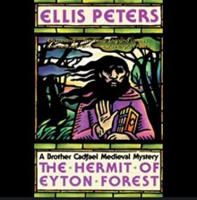 The Hermit of Eyton Forest - Ellis Peters, Roe Kendall