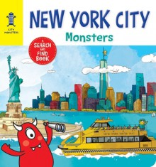 New York City Monsters: A Search-and-Find Book - Anne Paradis,Lucile Danis Drouot