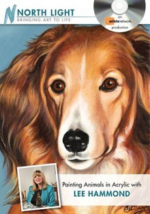 Painting Animals in Acrylic with Lee Hammond DVD - Lee Hammond