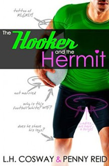 The Hooker and the Hermit - Penny Reid,Luci Cosway