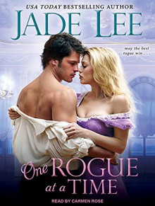 One Rogue at a Time (Rakes and Rogues) - Carmen Rose,Jade Lee