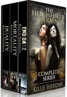 The Hitchhiker Strain: The Complete Series - Kellie Sheridan