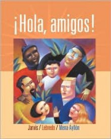 Hola Amigos with Audio CDROM Sixth Edition - Ana C. Jarvis