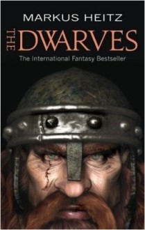 The Dwarves: Book 1 - Markus Heitz